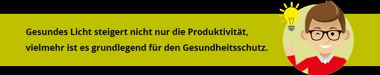 Gesundes Licht steigert die Produktivität