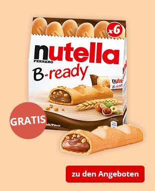 Top Angebote mit gratis nutella B-ready!