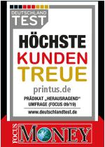 Printus wurde für höchste Kundentreue von DEUTSCHLAND TEST / FOCUS MONEY ausgezeichnet.