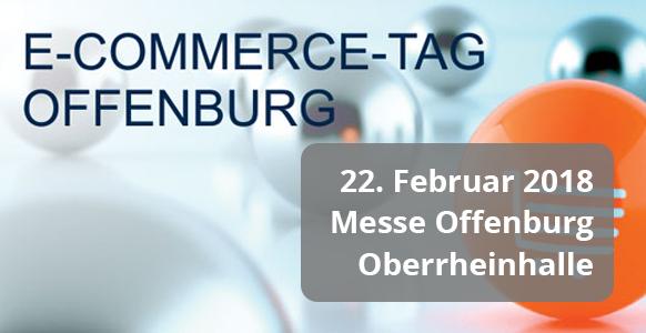 E-Commerce-Tag Offenburg am 22. Februar – jetzt anmelden!